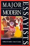 Major Modern Essayists, Muller, Gilbert H. and Crooks, Alan F., 0134979834