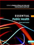 Essential Public Health : Theory and Practice, Gillam, Stephen and Yates, Jan, 052168983X