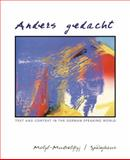 Anders Gedacht : Text and Context in the German-Speaking World, Motyl-Mudretzkyj, Irene and Späinghaus, Michaela, 061825983X