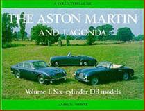 Aston Martin and Lagonda Vol. 1 : Six-Cylinder DB Models, Whyte, Andrew, 0900549831