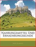 Nahrungsmittel Und Ernaehrungskunde, Max Rubner, 1141329832