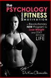 The Psychology Behind Fitness Motivation, Kim Chronister, 1493709836
