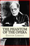 The Phantom of the Opera, Gaston Leroux, 150031983X