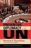 Preventive Diplomacy at the Un, Ramcharan, Bertrand G., 0253219833