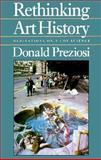 Rethinking Art History : Meditations on a Coy Science, Preziosi, Donald, 0300049838