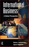International Business : A Global Perspective, Hadjidakis, Spyros and Katsioloudes, Marios I., 0750679832
