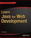 Learn Java for Web Development, Layka, Vishal, 1430259833