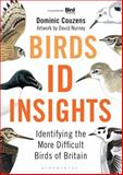 Birds: ID Insights, Dominic Couzens, 1472909836