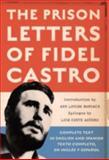 The Prison Letters of Fidel Castro, Fidel Castro, 1560259833