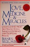 Love, Medicine and Miracles, Bernie S. Siegel, 0060919833