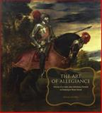 The Art of Allegiance : Visual Culture and Imperial Power in Baroque New Spain, Schreffler, Michael, 0271029838