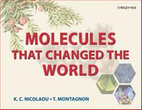 Molecules That Changed the World, Nicolaou, K. C. and Montagnon, Tamsyn, 3527309837