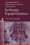 Tun-huang Popular Narratives, Mair, Victor H., 0521039835