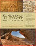 Zondervan Illustrated Bible Dictionary, J. T. Douglas and Merrill Chapin Tenney, 0310229839