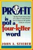 Profit Is Not a Four-Letter Word 9780814479834