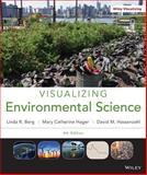 Visualizing Environmental Science, Berg, Linda R. and Hassenzahl, David M., 1118169832