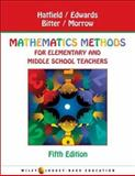 Mathematics Methods for Elementary and Middle School Teachers, Hatfield, Mary M. and Bitter, Gary G., 0471149837