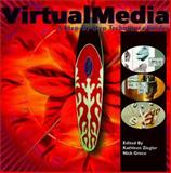 Virtual Media : A Step-by-Step Techniques Guide, Ziegler, Kathleen and Greco, Nick, 0823069834
