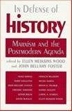 In Defense of History : Marxism and the Postmodern Agenda, , 0853459835