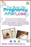 The Book on Pregnancy after Loss, Tiphanie Jamison VanDerLugt, 1481879839