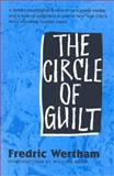 The Circle of Guilt, Wertham, Fredric, 1578069831