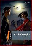 V Is for Vampire, Lesley Thompson, 0194249832