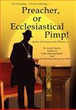 Preacher, or Ecclesiastical Pimp!, Louis Timm's, 0595679838