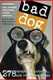 Bad Dog 9780761139836