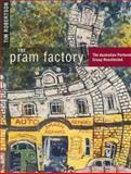 The Pram Factory 9780522849837