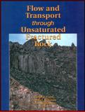 Flow and Transport Through Unsaturated Fractured Rock 9780875909837