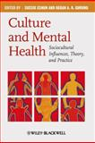 Culture and Mental Health : Sociocultural Influences, Theory, and Practice, , 1405169834