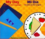 My Day/Mi Día, Rebecca Emberley, 0316229830