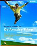 Microsoft Windows XP : Do Amazing Things, Ballew, Joli, 0735619832