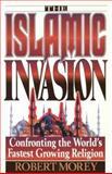 Islamic Invasion, Morey, Robert A., 0890819831
