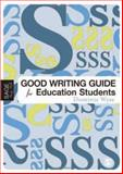 The Good Writing Guide for Education Students, Wyse, Dominic, 1412919835