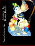 Krishna the Butter Bandit, Swetha Sundaram, 1499149832