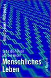 Menschliches Leben, Knell, Sebastian and Weber, Marcel, 3110219832