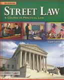 Street Law : A Course in Practical Law, Glencoe and Arbetman, Lee, 007879983X