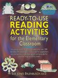 Ready-to-Use Reading Activities for the Elementary Classroom, Sue Jones Erlenbusch, 0130549835