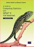 Guide to Computing Statistics with SPSS 11 for Windows, Howitt, Dennis and Cramer, Duncan, 0131399837