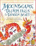 Moonbeams, Dumplings and Dragon Boats, Nina Simonds and Leslie Swartz, 0152019839