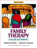 Family Therapy : Concepts and Methods, Nichols, Michael P. and Schwartz, Richard C., 0205269834