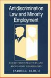 Antidiscrimination Law and Minority Employment : Recruitment Practices and Regulatory Constraints, Bloch, Farrell, 0226059839