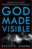 God Made Visible, Steve Shank, 1495489833