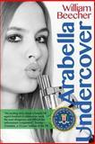 Arabella Undercover, William Beecher, 1495939839