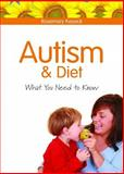 Autism and Diet, Rosemary Kessick, 1843109832