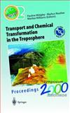 Transport and Chemical Transformation in the Troposphere : Proceedings of EUROTRAC Symposium 2000 Garmisch-Partenkirchen, Germany 27-31 March 2000 - Eurotrac-2 International Scientific Secretariat GSF-National Research Center for Environment and Health Munich, Germany, Reuther, Markus, 3540419837