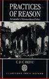Practices of Reason : Aristotle's Nicomachean Ethics, Reeve, C. D., 019823984X