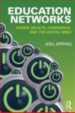 Education Networks, Joel Spring, 0415899842