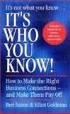 It's Who You Know, Bret Saxon and Elliot Goldman, 0425179842